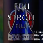 FUJI STROLL